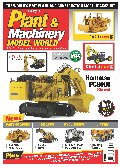 Plant & Machinery Model World (March/April 2017)