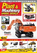 Plant & Machinery Model World (May/June 2017)