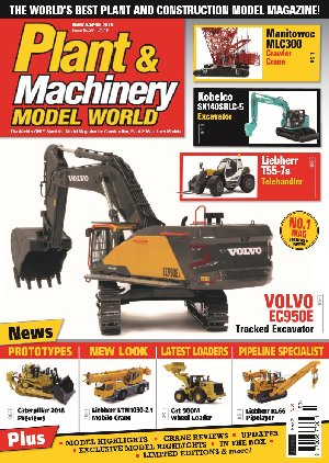 Plant & Machinery Model World (March/April 2018)